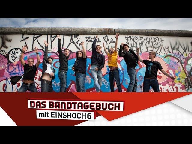 Deutsch lernen mit Musik (B1B2) | Das Bandtagebuch mit EINSHOCH6 | Die Berliner Mauer