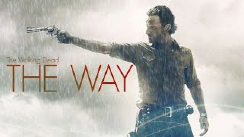 The Walking Dead | The Way