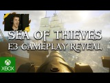 Sea of Thieves Gameplay Reveal - Xbox E3 2016