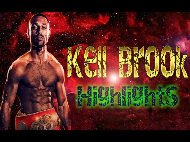 Kell Brook Highlights | Келл Брук