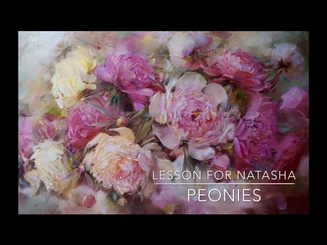 How to paint peonies. Lesson for Natasha. Workshop in English. Oil painting. Как написать пионы
