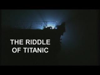 Загадка Титаника (2012) HD