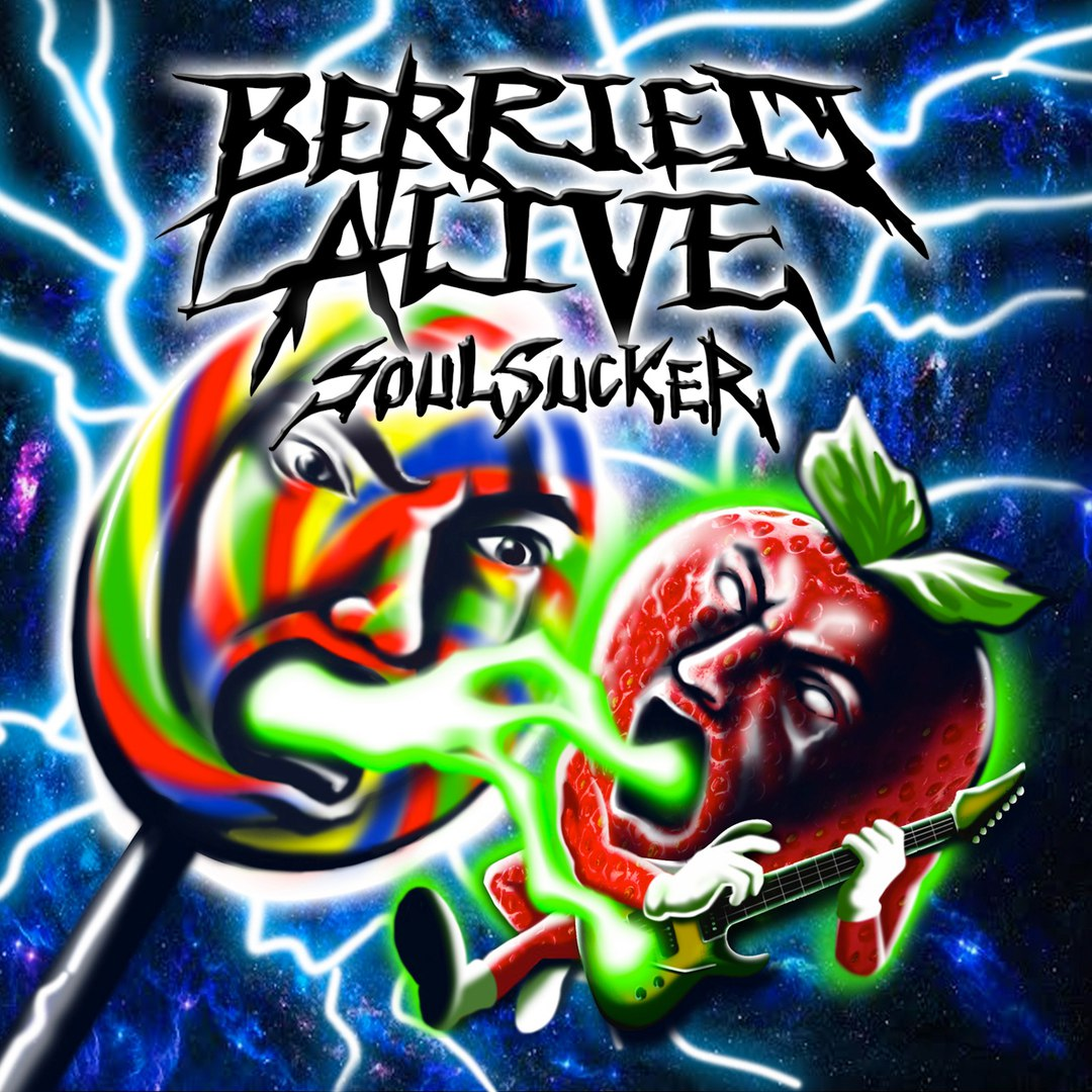 Berried Alive - Soul Sucker (2016)