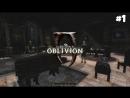The Elder Scrolls IV Oblivion GBR's Edition - Прохождение: На встречу приключениям 1