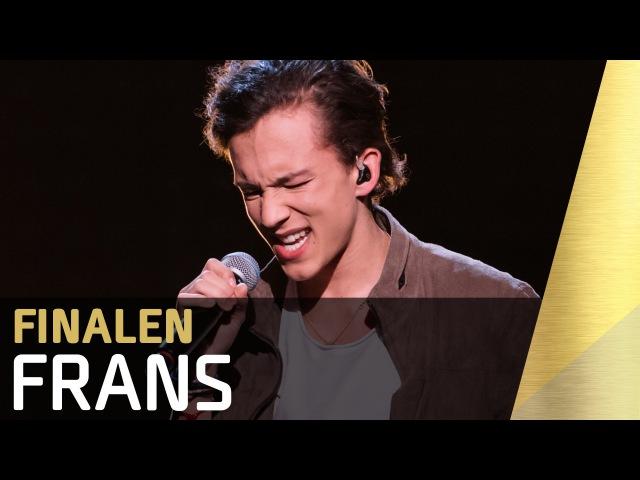 Frans – If I were Sorry | Finalen | Sweden | Melodifestivalen 2016