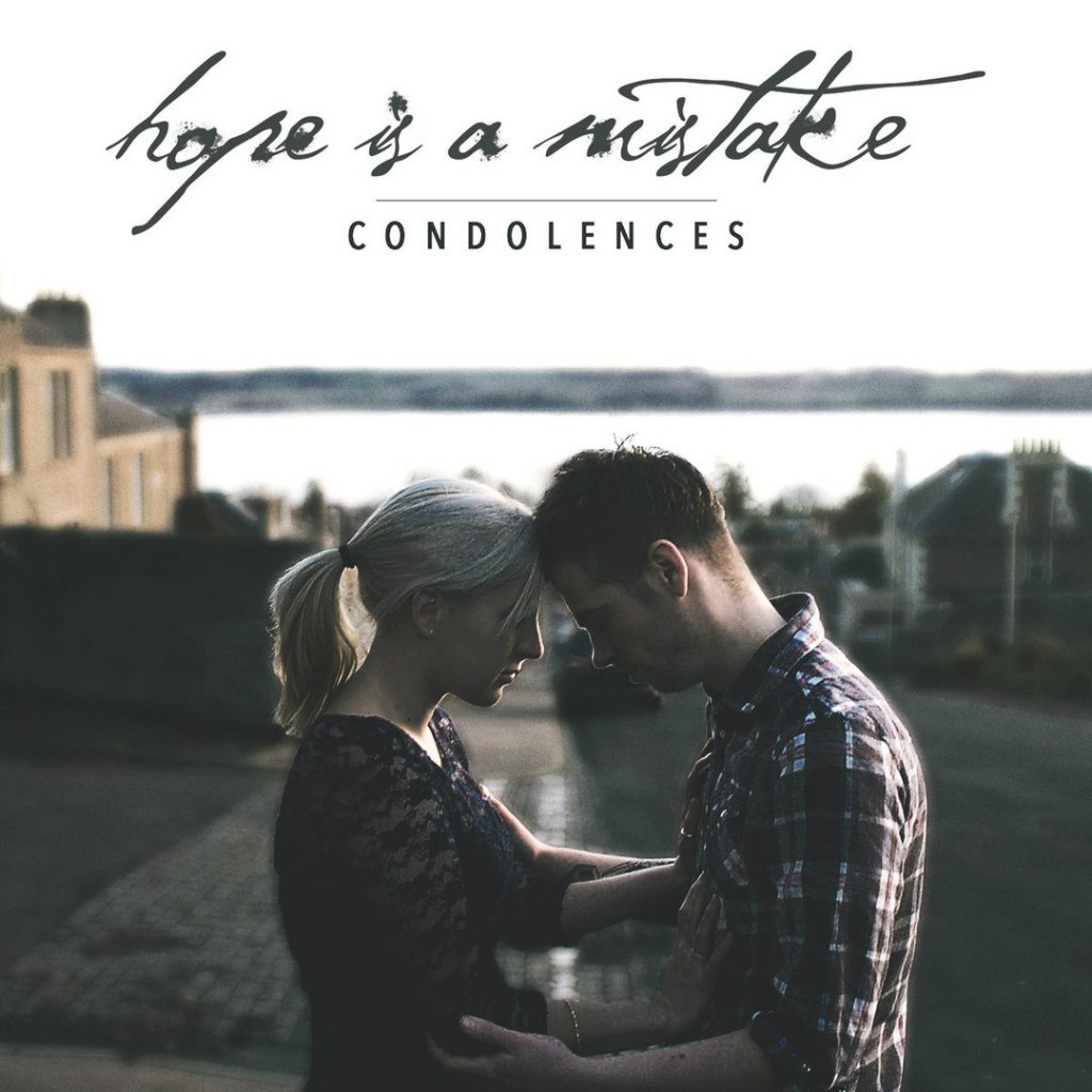 Condolences - Hope Is A Mistake [EP] (2015)