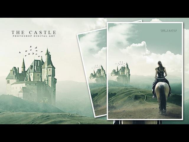 Photoshop Manipulation Tutorial The Castle