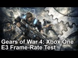 Gears of War 4: Xbox One E3 Gameplay Frame-Rate Test