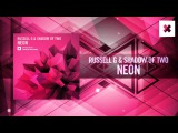 Russell G &amp Shadow of Two - Neon (Amsterdam Trance RNM)