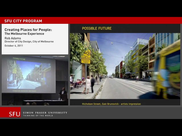 The Melbourne Experience: Public lecture on urban planning at SFU Continuing Studies