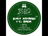 Kiko Navarro - Isao (DJ Fudge Afro Beat Remix) feat. Amor