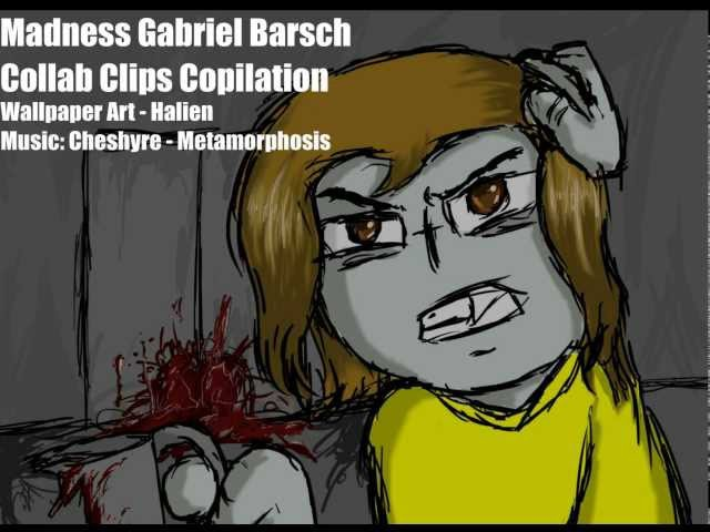 Madness Gabriel Barsch Collab Clips Compilation Vol. 1