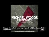 Michael Woods Feat. Inaya Day - Natural High (Dave Boynes RMX)