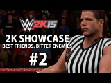 WWE 2K15 (Xbox One) 2K Showcase - Best Friends, Bitter Enemies Gameplay Walkthrough Part 2