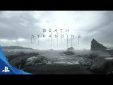 [RUS] Death Stranding – дебютный трейлер с E3 2016