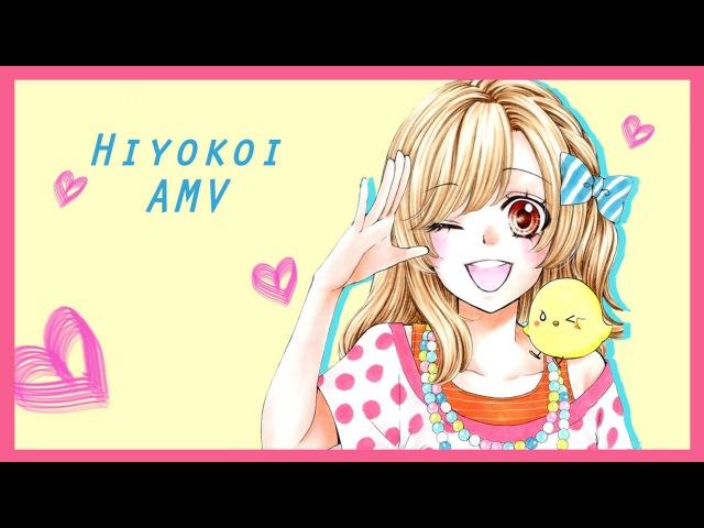 Say You Like Me [Hiyokoi AMV]