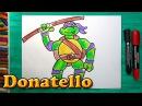 Как нарисовать Черепашку Ниндзя Донателло, How to draw ninja turtles Donatello