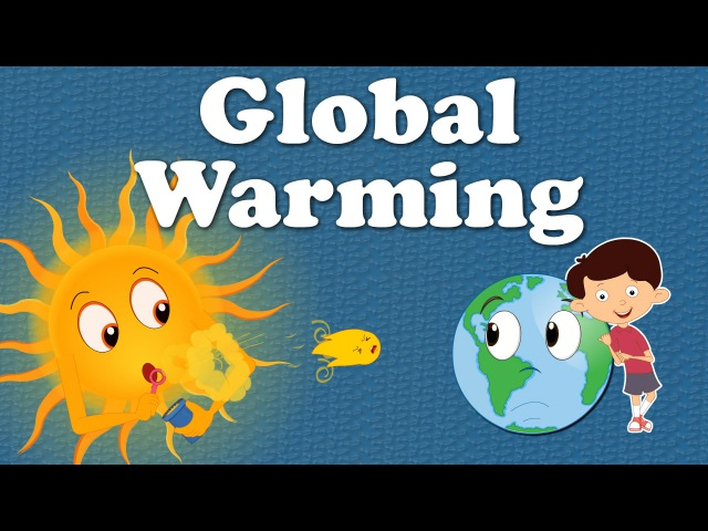 Global Warming for Kids | aumsum kids education global globalwarming