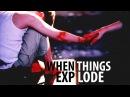 Dexter Brian • When Things Explode