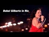Bebel Gilberto -
