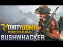 Dirty Bomb Bushwhacker Merc Role Call