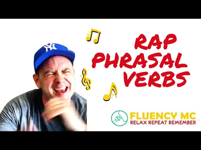 English Phrasal Verbs Grammar Rap Song-That's What's Up-with Fluency MC