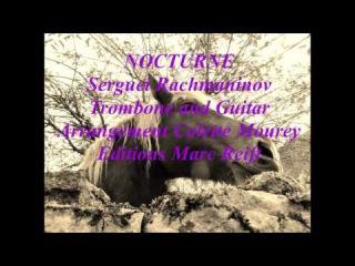 Nocturne Rachmaninov Trombone and Guitar Arrangement Colette Mourey Editions Marc Reift