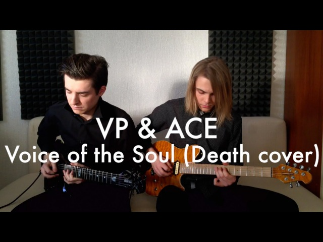 VP ACE Voice of the Soul Death cover