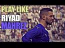 Как играет Рияд Махрез в PES 2016