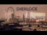 Заставка сериала Шерлок.720