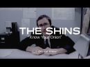 The Shins - Know Your Onion