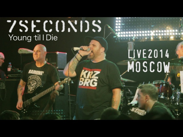 7SECONDS - Young 'til I Die | LIVE Moscow 2014