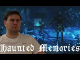 Страшилки: Haunted memories (Ну