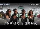 Tukur Tukur Dilwale Shah Rukh Khan Kajol Varun Kriti Official New Song Video 2015