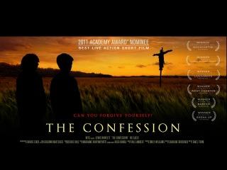 Исповедь / Признание /THE CONFESSION - Oscar nominated short film