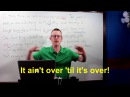 Learn English: Daily Easy English 1000: It ain't over 'til it's over!