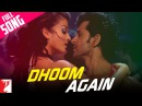 Dhoom Again - Full Song | Dhoom:2 | Hrithik Roshan | Aishwarya Rai