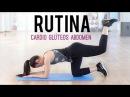 Rutina de ejercicios | Cardio, glúteos y abdomen
