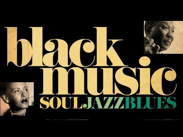 The Best of Black Music - Soul, Jazz Blues Vol. 2