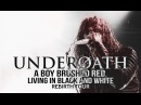 Underoath - A Boy Brushed Red Living In Black And White LIVE! Rebirth Tour 2016