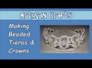 Tiaras Crowns How to make