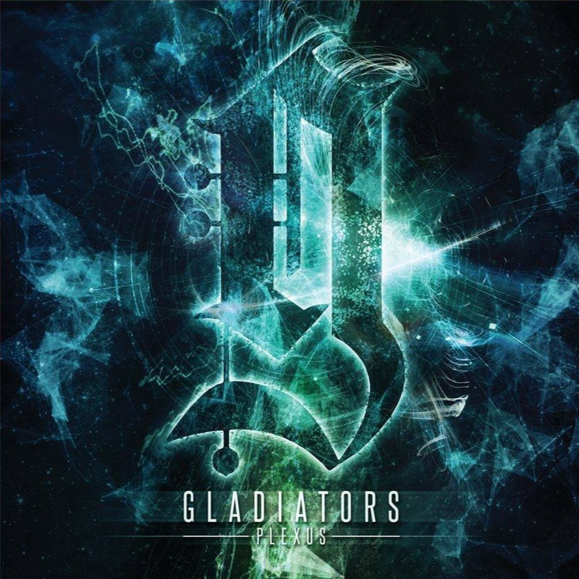 Gladiators - Plexus [single] (2016)