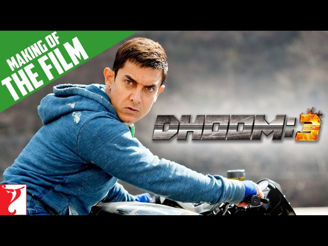 Making Of The Film DHOOM 3 Aamir Khan Abhishek Bachchan Katrina Kaif Uday Chopra