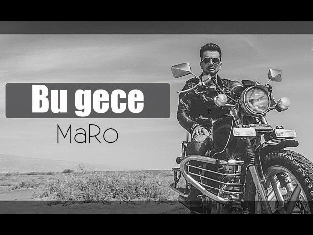 MaRo Bu gece full hd 2016 Roziclip