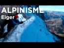 1 Voie Heckmair Face Nord de l'Eiger 3970 mètres Alpes Bernoises alpinisme montagne