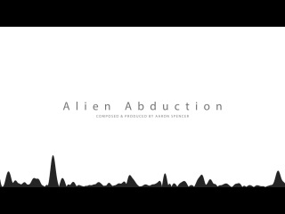 Alien Abduction (Royalty Free Music) [CC-BY-NC-ND]