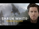 SHAUN WHITE RUSSIA CALLING DOCUMENTARY