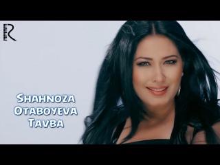 Shahnoza Otaboyeva - Tavba | Шахноза Отабоева - Тавба