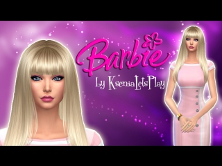 The Sims 4: Создание персонажа - Барби (Barbie)