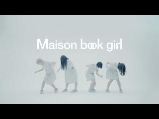 Maison book girl / lost AGE / MV